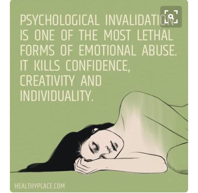 psychological invalidation is one of the most lethal forms of emotional abuse. it kills confidence, creativity, & individuality.