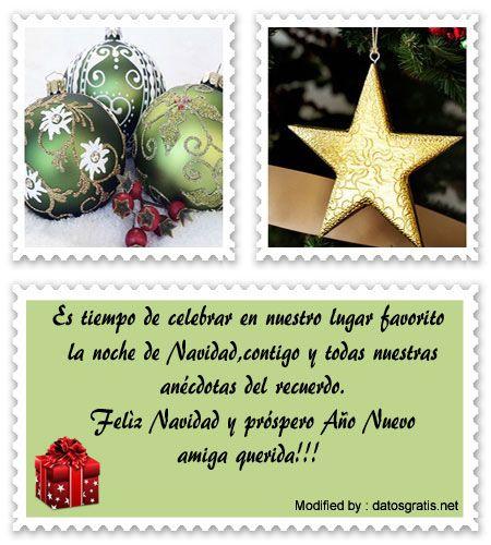 frases para enviar en navidad y año nuevo a amigos,frases de navidad y año nuevo para mi novio:  http://www.datosgratis.net/mensajes-de-navidad-para-tu-mejor-amiga/
