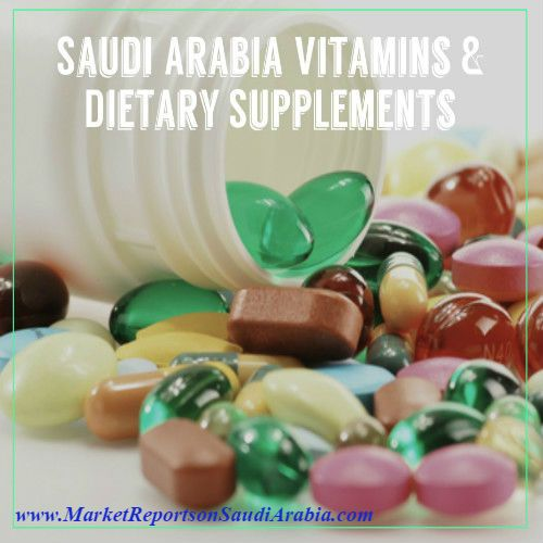 #Vitamins and #DietarySupplements in #SaudiArabia