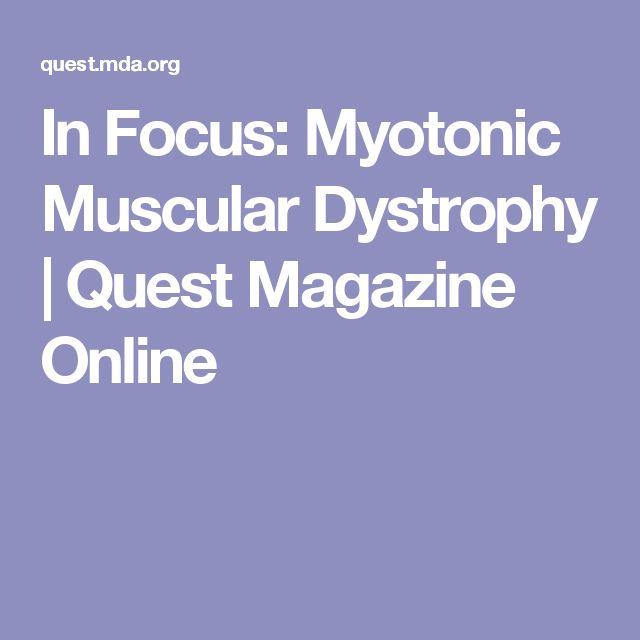 In Focus: Myotonic Muscular Dystrophy | Quest Magazine Online