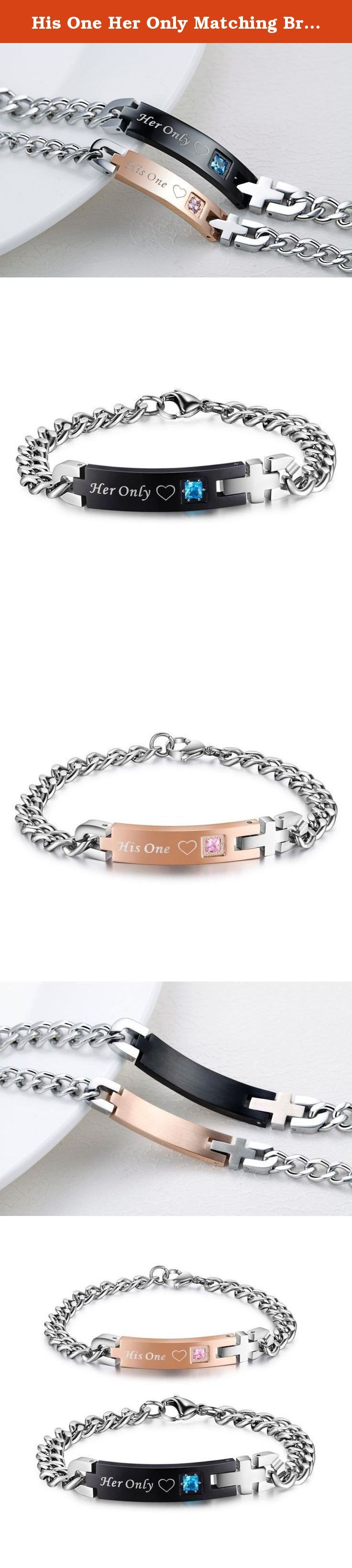 His One Her Only Matching Bracelets for Couples 316L Stainless Steel His and Hers Jewelry. Couples Bracelets,great to show your love for your partner.This bracelet set would make a stylish gift for couple!Show your special someone how much you really care.Perfect for Christmas or an Anniversary. Man bracelet: Her Only Woman bracelet: His One Weight:Man:24g,Women:15g.
