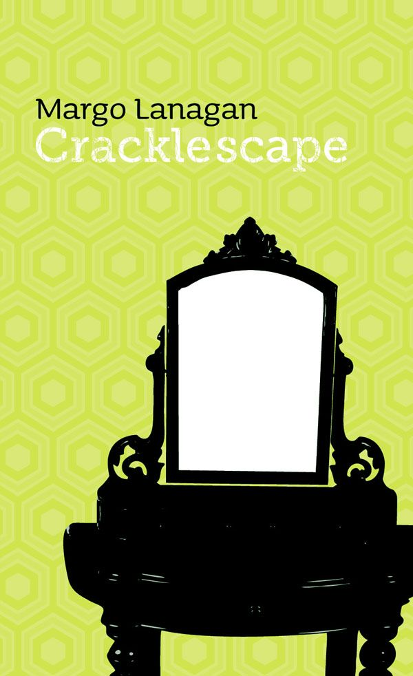 Cracklescape, a new original collection by Margo Lanagan for Twelfth Planet Press