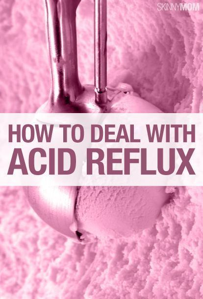 Tips for dealing with acid reflux.