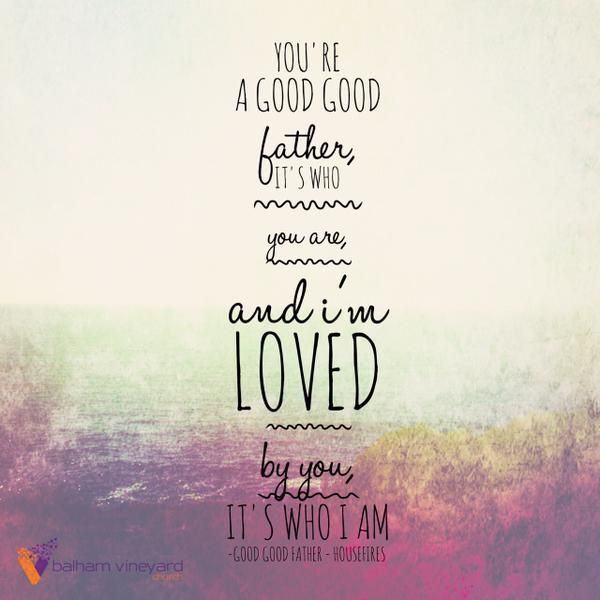 Good Good Father // Chris Tomlin                                                                                                                                                                                 More