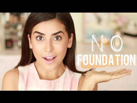 NO FOUNDATION Makeup Tutorial   Flawless Finish (EASY) - YouTube