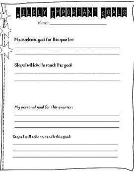 This sheet can be used to help students track their Wildly Important Goals per…