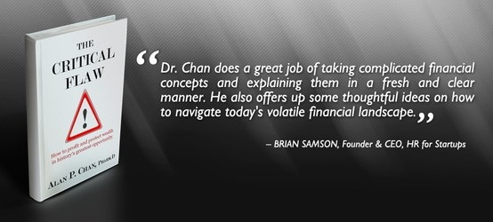 """Thank you Brian Samson for providing an endorsement for """"The Critical Flaw: How to profit and protect wealth in history's greatest opportunity"""". Your effort is much appreciated.  Read our latest endorsements and reviews on www.thecriticalflaw.com! Enjoy!"""