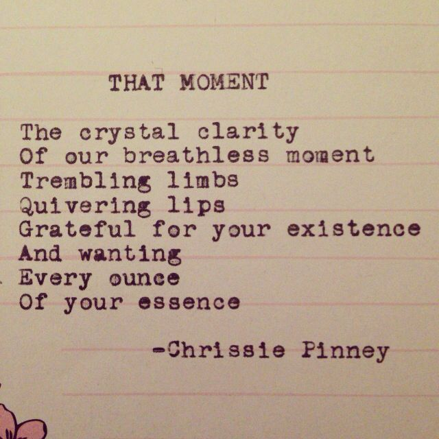 That Moment. And Prosper series no. 15 #thatmoment #andprosper #breathless #beautifulchaos #chrissiepinney #fallinlove #heart #ink #kissme #life #lips #love #muse #poem #poet #poetry #quote #quotes #spilledink #typed #typewriter #typewriterpoem #typewriterpoet #typewriterpoetry #words #write #writer #writersofinstagram