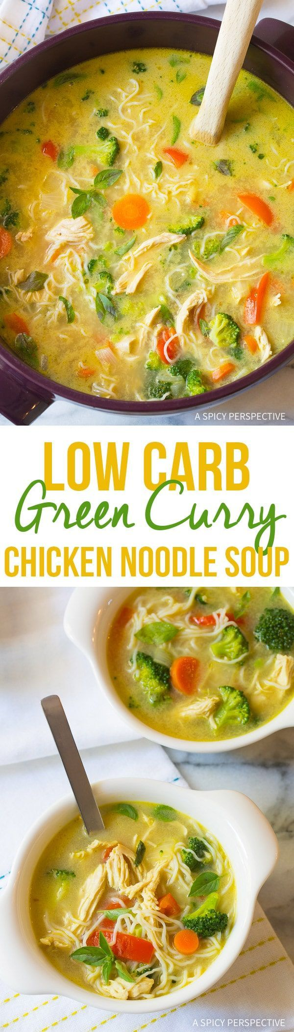 Low Carb Green Curry Chicken Noodle Soup Recipe – A fabulous paleo (and  ketogenic diet) chicken soup with with zesty exotic flavor and fragrant  herbs!