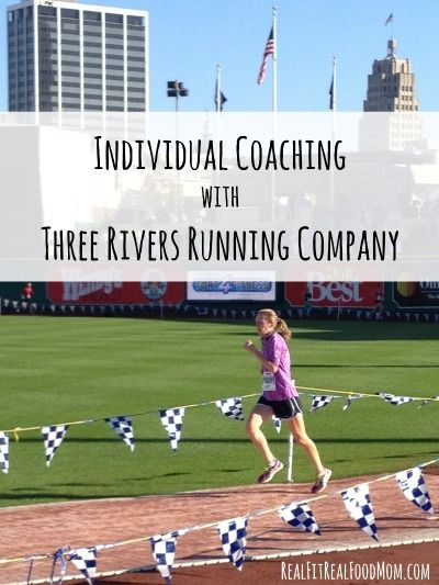 Individual Coaching with Three Rivers Running Company | Real Fit, Real Food Mom