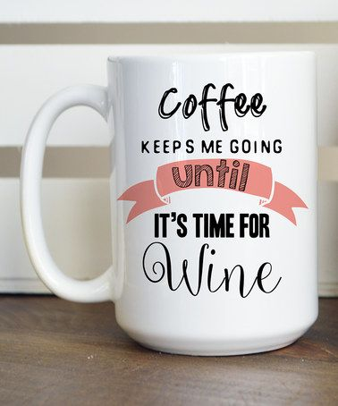 Look what I found on #zulily! 'Coffee Keeps Me Going' Mug #zulilyfinds