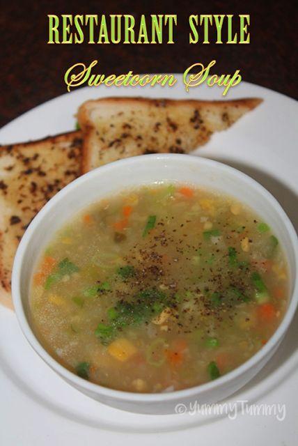 YUMMY TUMMY: Restaurant Style Sweet Corn Soup Recipe - Sweet Corn Soup with Cream Style Corn