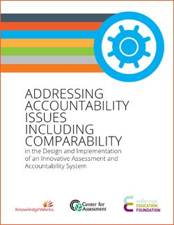 Addressing Accountability Issues Including Comparability.