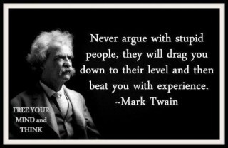 That's why I don't argue with them.   # Pin++ for Pinterest #