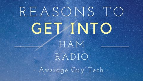 5 Reasons to get an Amateur Radio (Ham) License