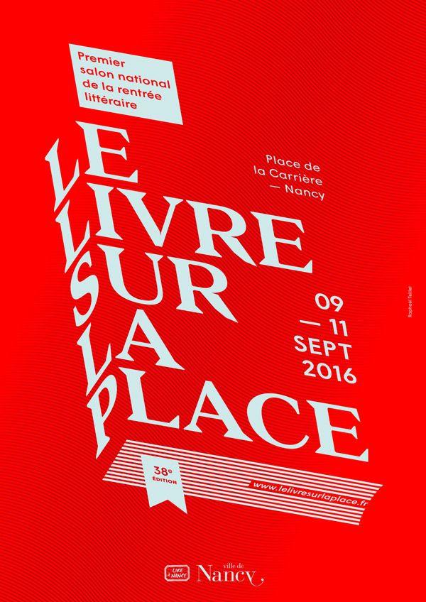 Projet non retenu suite à la consultation de la Ville de Nancy pour la conception du visuel du Livre sur la Place, édition 2016.