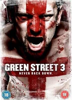 Film Combat Syndicate: Watch The New Trailer For GREEN STREET 3: NEVER BACK DOWN