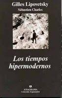 Disonancias: Gilles Lipovetsky: EL IMPERIO DE LO EFÍMERO,LA HIPERMODERNIDAD