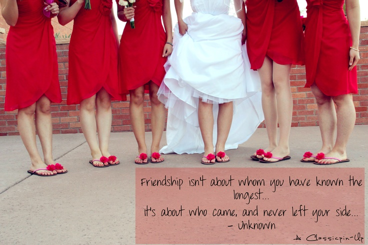 Bridesmaids Quote pic