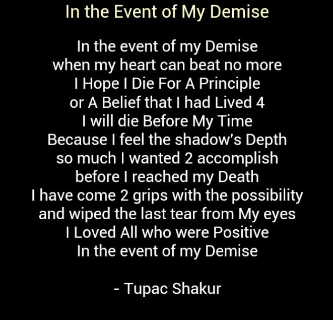 tupac shakur my inspiration Tupac shakur is my heart you can all down play his contributions all you want to me he's ace not only was he an excellent poet but also a rapper with heavy edged material.
