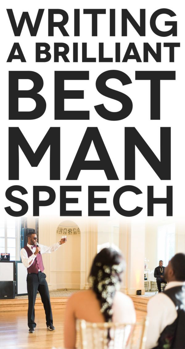 Easy Ways To Write The Perfect Best Man Speech A Practical Wedding Great Best Man Speeches Best Man Speech Examples Best Man Wedding Speeches