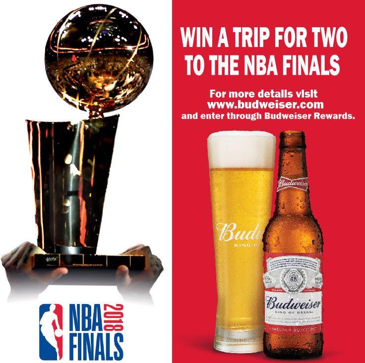 NBA Budweiser Sweepstakes 2018 WIN Trip to #NBA Finals