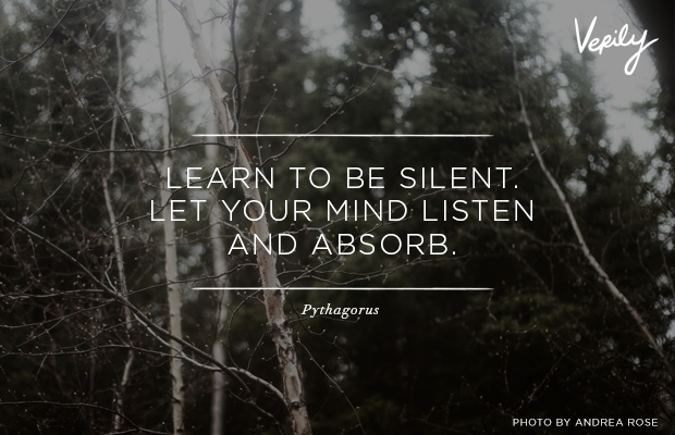 Pinterest Quotes To Live By: Learn To Be Silent. Let Your Mind Listen And Absorb