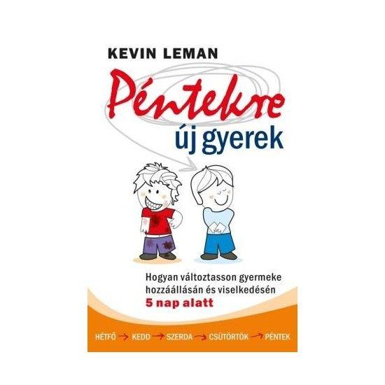 Kevin Leman: Péntekre új gyerek