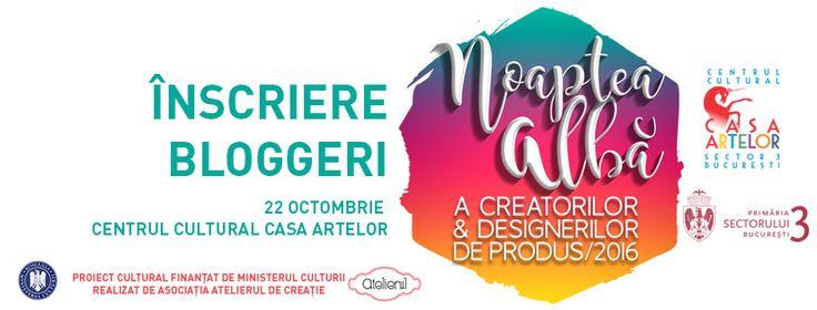 Proiectul Noaptea albă a creatorilor şi designerilor de produs, ediţia a V-a se va desfăsura pe 22 octombrie 2016, la Centrul Cultural Casa Artelor:  Evenimentul se află deja la ediția a V-a, es…