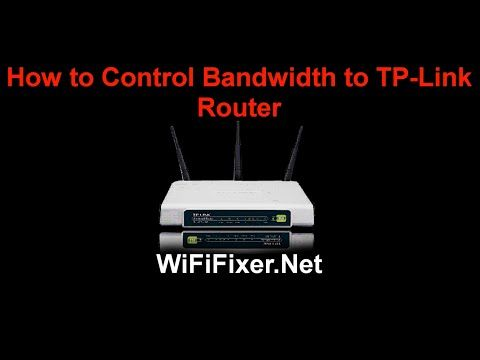 How to Control Bandwidth to TP-Link Wireless Router | WifiFixer- Fix Your Router Problem