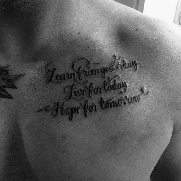 Top 41 Chest Writing Tattoo Ideas 2020 Inspiration Guide Tattoo Quotes For Men Tattoo Quotes Tattoo Quotes About Strength