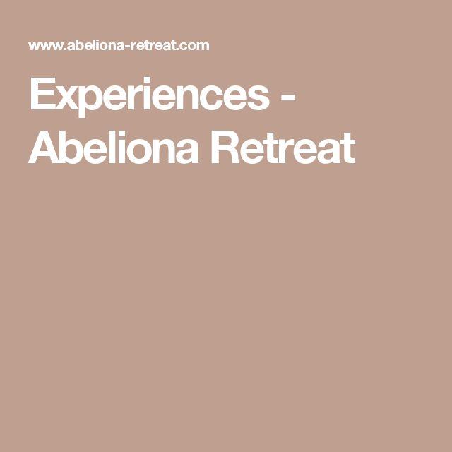Experiences - Abeliona Retreat