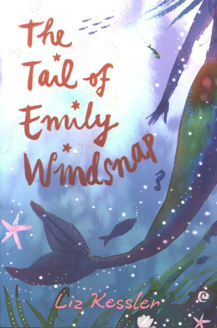 The Tail Of Emily Windsnap My Daughter Favorite Present Read