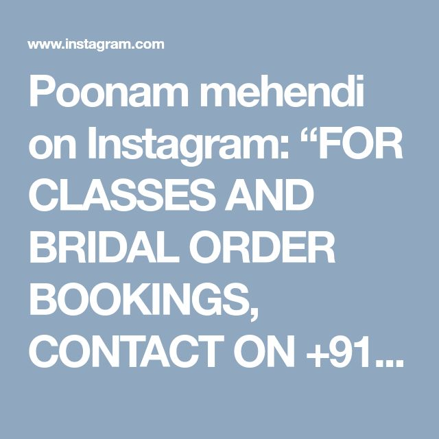 "Poonam mehendi on Instagram: ""FOR CLASSES AND BRIDAL ORDER BOOKINGS, CONTACT ON +919930042760. #mehendi #henna #bridal #design #mumbai #mulund #art…"""