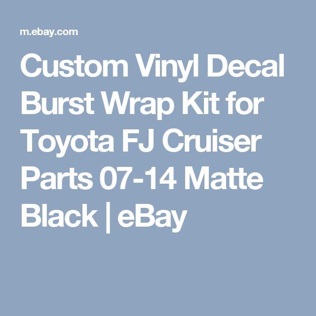 Custom Vinyl Decal Burst Wrap Kit for Toyota FJ Cruiser Parts 07-14 Matte Black | eBay