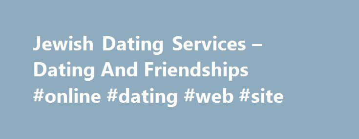 Free jewish online dating services