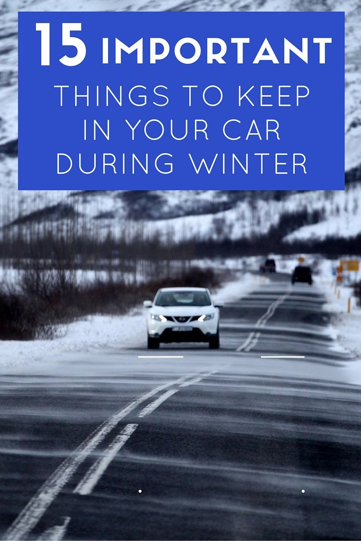 15 important things to keep in your car during winter winter safety pinterest keep in. Black Bedroom Furniture Sets. Home Design Ideas