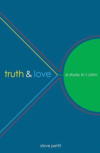 Truth & Love: A Study in 1 John (Lifetouch Series Book 6)... https://www.amazon.com/dp/B01N6PU6WV/ref=cm_sw_r_pi_dp_x_6bqFyb16VQDGH