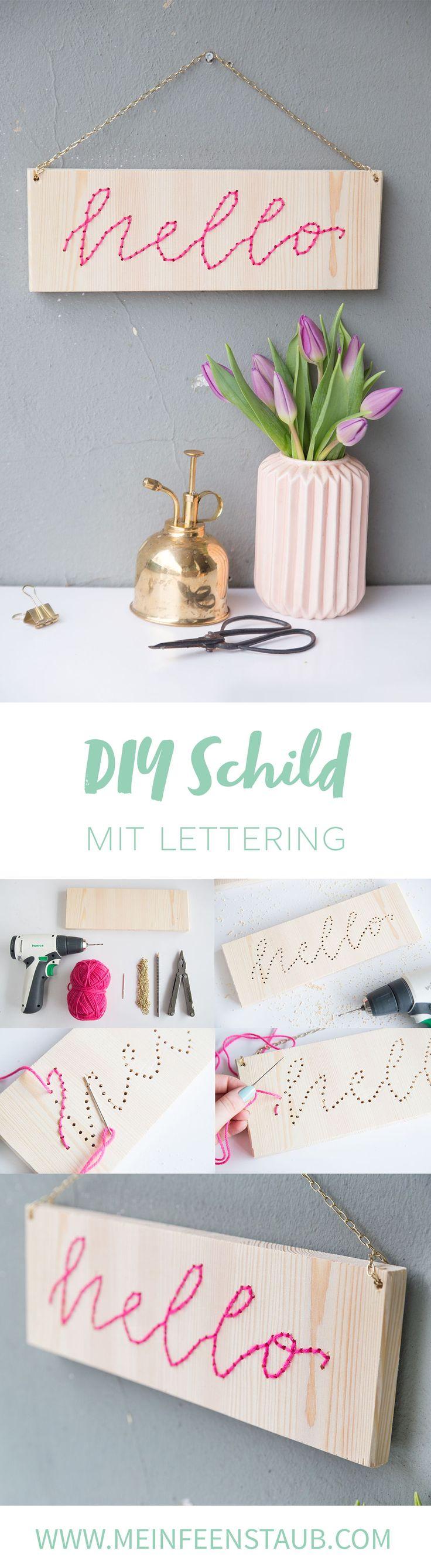 Kreative DIY-Idee zum DIY Deko Selbermachen: Lettering-Schild mit Stickmotiv als Do it Yourself Dekoration einfach selbstgemacht