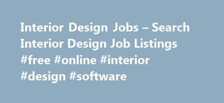 25 best ideas about job opening on pinterest job search for Interior design assistant jobs