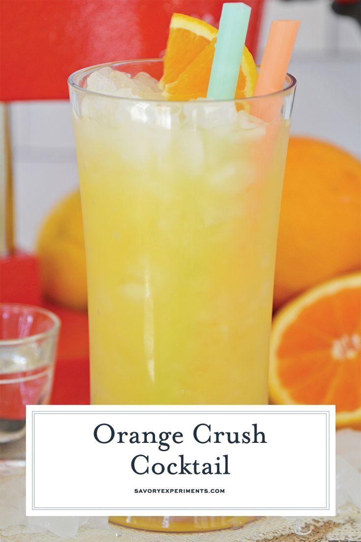 Easy Instructions For The Best Orange Crush Cocktail Recipe Using Fresh Oranges Vodka And Orange Crush Cocktail Orange Juice And Vodka Orange Juice Cocktails