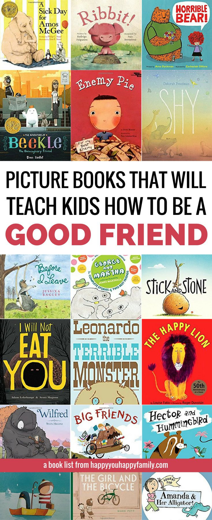 These children's books will teach your kids how to be a good friend and how to deal with friendship problems. Perfect for toddlers, preschoolers, and older kids too. But the BEST part about this list of picture books about friendship? Every book on it is 100% approved by kids *and* parents. #picturebooks #kidsbooks #kidlit