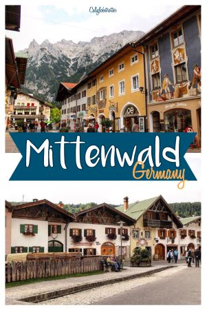 The small Bavarian village of Mittenwald, Germany - California Globetrotter