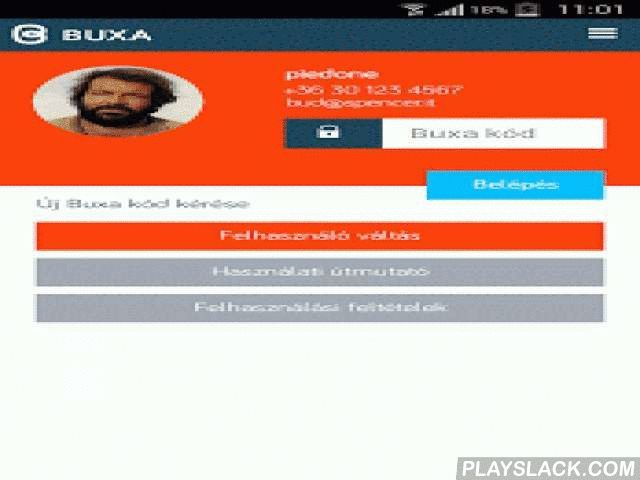 Buxa  Android App - playslack.com , Buxa. Készpénz mobilról mobilra.A Buxa alkalmazás segítségével okostelefonoddal küldhetsz vagy fogadhatsz pénzt. A pénztárcádat átköltöztetheted a telefonodra, és fizethetsz vele a barátaidnak, a kávézóban, webshopban. Buxával fizethetsz bárkinek, aki szintén használja ezt az alkalmazást. Nem szükséges hozzá bankkártya, és új bankszámlát sem kell nyitni. A Buxában jelenleg minden fizetési tranzakció ingyenes.Fizess Buxával! Szeretni fogod.Néhány ötlet, hol…