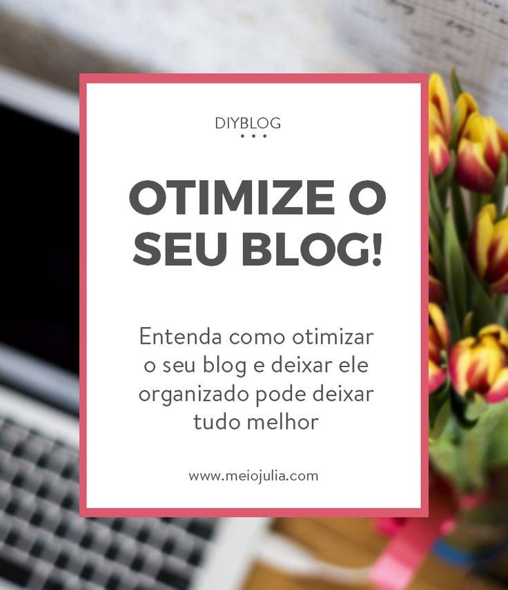 Aprenda a otimizar e organizar seu blog! DIYBlog tem estudos e dicas para blogueiras melhorarem seu blog!