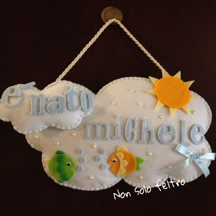 """Fiocco nascita in feltro. Nuvola con sole d nome ... Seguimi sulla pagina Facebook """"non solo foto di erica"""""""