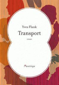 Transport de Yves Flank, chez L'Antilope.