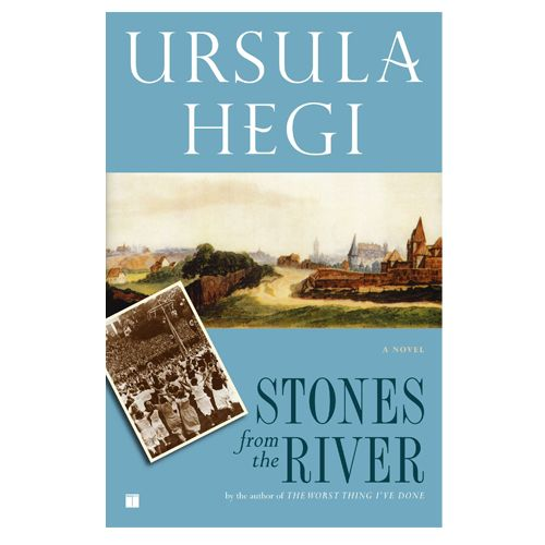 Stones From the River by Ursula Hegi