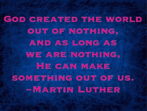 Martin Luther -- God Created The World Out Of Nothing And