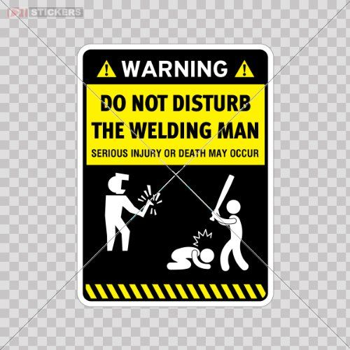 Humor Decal Sticker Welding Man Warning Stay Away From My Car Window Wall Art Decor Doors Helmet Roommates Motorcycle Note Book Garage Size: 4 X 3 Inches Vinyl color print Signs Funny Stickers http://www.amazon.com/dp/B00JJR0W08/ref=cm_sw_r_pi_dp_7mDLtb00HCS24JZ0